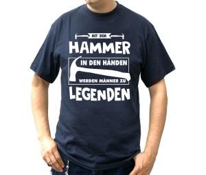 T-Shirt Mit dem Hammer in den Händen werden Männer zu Legenden