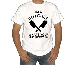 T-Shirt Im A Butcher