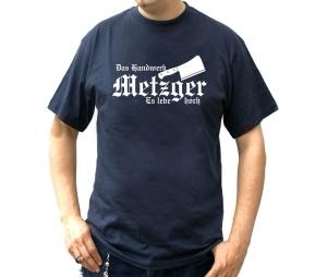 T-Shirt Das Handwerk Metzger Es lebe Hoch