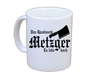 Tasse Das Handwerk Metzger Es lebe Hoch