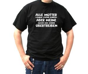 T-Shirt Alle Mütter haben schöne Kinder