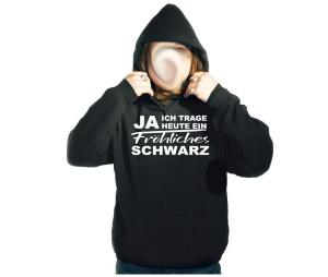 Kapusweatshirt Ja ich trage heute ein freundliches Schwarz