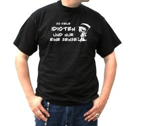 T-Shirt So viele Idioten nur eine Sense