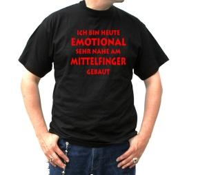 T-Shirt Ich bin heute emotional