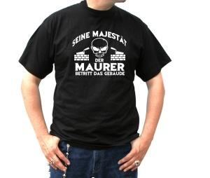 T-Shirt Seine Majestät der Maurer