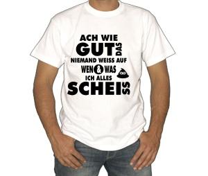 T-Shirt Ach wie gut das niemand weiss
