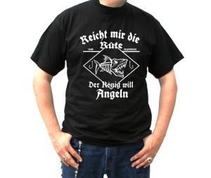 T-Shirt Reich mir die Rute der König will angeln