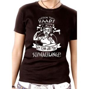 Damen Shirt Friseurin nix für Schwächlinge