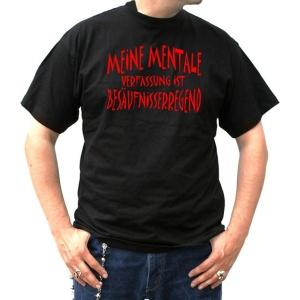 T-Shirt Meine mentale Verfassung ist besäufniserregend