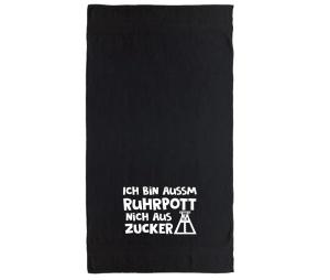 Handtuch Ich bin aussm Ruhrputt nich aus Zucker