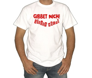 T-Shirt Ruhrpott Gibbet nich Gibbet NICH