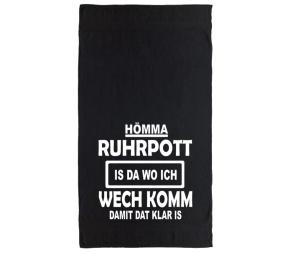 Handtuch Hömma Ruhrpott is da wo ich wechkomm