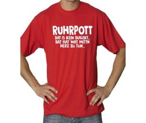 T-Shirt Ruhrpott Dat is kein Dialekt