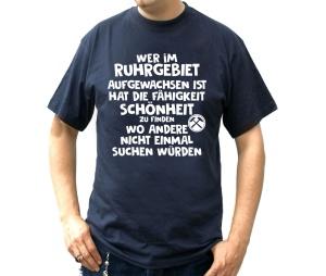T-Shirt Wer im Ruhrgebiet aufgewachsen ist