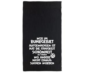 Handtuch Wer im Ruhrgebiet aufgewachsen ist