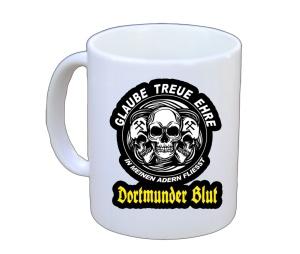 Tasse Glaube Treue Ehre in meinen Adern fliesst Dortmunder Blut