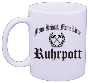 Tasse Meine Heimat Meine Liebe Ruhrpott
