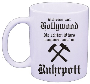 Tasse Ruhrpott Hollywood