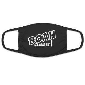 Mund Nasenschutz Boah glaubse