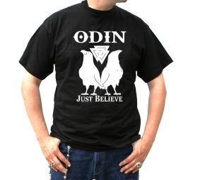 T-Shirt Odin just believe